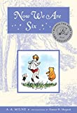 Now We Are Six Deluxe Edition (Winnie-the-Pooh Book 4)