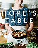 Hope s Table: Everyday Recipes from a Mennonite Kitchen