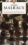 La tentation de l'Occident par André Malraux