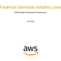 Financial Services Industry Lens: AWS Well-Architected Framework (English Edition)