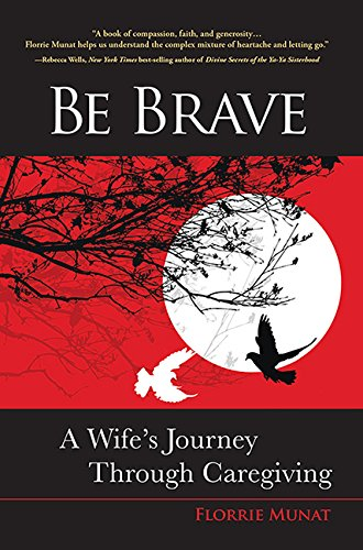Be Brave: A Wife's Journey Through - Fantail Price