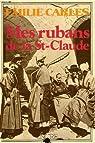 Mes rubans de la St-Claude par Carles