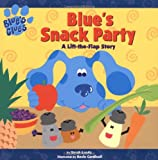 img - for Blue's Snack Party: A Lift-the-flap Story (Blue's Clues (Simon & Schuster Paperback)) book / textbook / text book