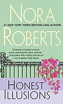 Honest Illusions by [Roberts, Nora]