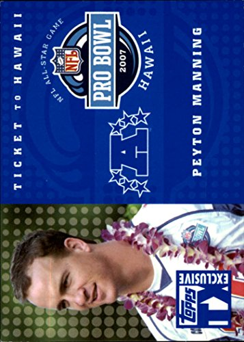 2007 Topps TX Exclusive Ticket to Hawaii #PM Peyton Manning /499 - - To Pm Nm