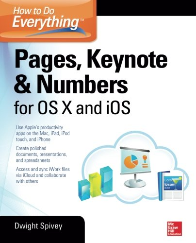 How to Do Everything: Pages, Keynote & Numbers for OS X and - Manual Mac Apple