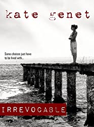 Irrevocable (English Edition)