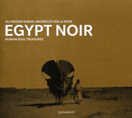 Egypt Noir: Nubian Soul Treasu res by Hager