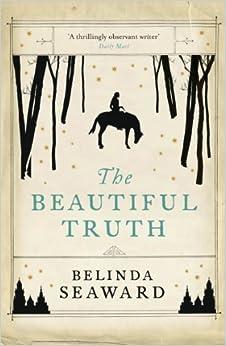 Book The Beautiful Truth by Seaward, Belinda (2013)