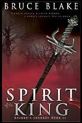 Spirit of the King (Khirro's Journey Book 2)