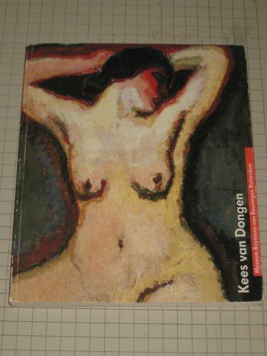 Kees van Dongen: Museum Boymans-Van Beuningen, Rotterdam, 17/12/89-11/2/90 (Dutch Edition)