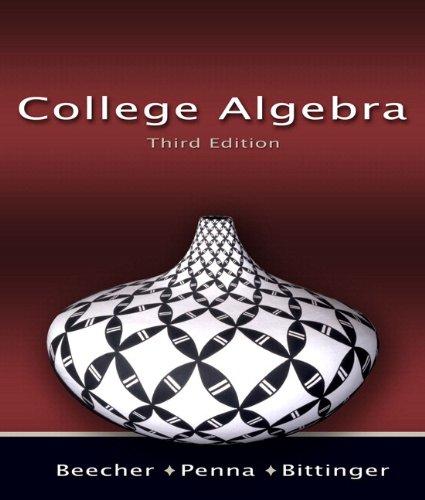 College Algebra a la Carte Plus (3rd Edition)