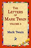 The Letters of Mark Twain, Mark Twain, 1595403221