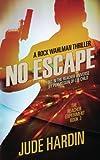 No Escape: The Jack Reacher Experiment Book 3