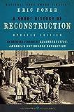 : A Short History of Reconstruction, Updated Edition (Harper Perennial Modern Classics)