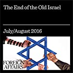 The End of the Old Israel | Aluf Benn
