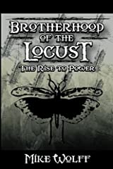 Brotherhood of the Locust: The Rise to Power Paperback