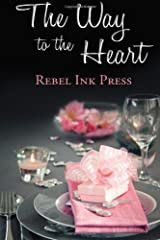 The Way to the Heart by Rebel Ink Press (2013) Paperback Paperback