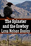 The Spinster and the Cowboy (Spinster Brides of Cactus Corner Book 1)