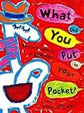 What Did You Put in Your Pocket?, Beatrice Schenk De Regniers, 0060290293