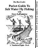 Pocket Guide - Saltwater Fly Fishing - Fishing Books - Saltwater Fishing - Fly Fishing - Gart LaFontaine - Ron Cordes (PVC Pocket Guides)