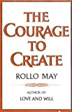 The Courage to Create, May, Rollo, 0393011194