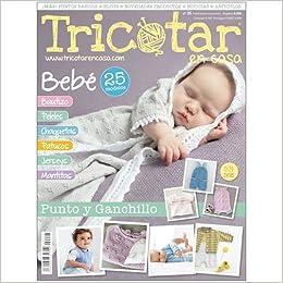 TRICOTAR EN CASA Nº 25 - REVISTA DE TRICOT Y PUNTO: Amazon.es: ALTERNATIVAS PUBLICITARIAS SL: Libros