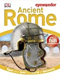 Ancient Rome, Dorling Kindersley Publishing Staff, 1465415602