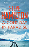 A Cold Day In Paradise (Alex McKnight Book 1) (English Edition)