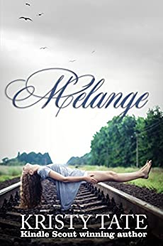 Melange (Menagerie Book 2) by [Tate, Kristy]