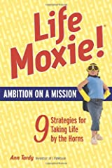 LifeMoxie! Ambition on a Mission Paperback