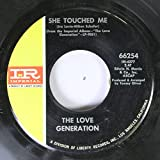 The Love Generation 45 RPM She Touched Me / Meet Me at the Love-In