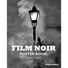 Film Noir Poster Book 1940-1945