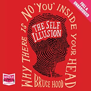 The Self Illusion Audiobook