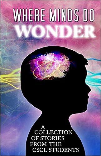 Where Minds Do Wonder: CSCL Comenius School for Creative