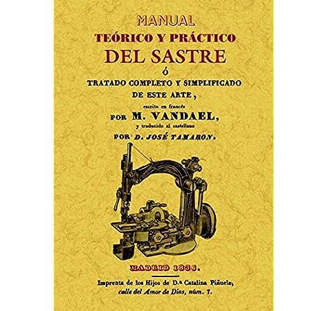 Manual teorico y practico del sastre: Amazon.es: Vandael, M.: Libros