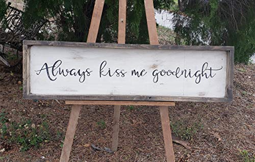 (Rustic and always kiss me goodnight sign/wood trimmed/farmhouse decor/bedroom decor)