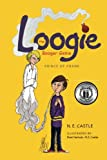 Loogie the Booger Genie, N. E. Castle, 1479272019