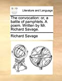 The Convocation, Richard Savage, 1170505546