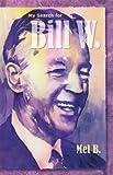 My Search for Bill W., Mel B., 1568383746