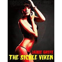 The Sickle Vixen (A Mondo Vixen Massacre Pocket Novelette Book 1)