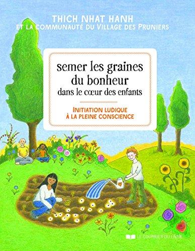 SEMER LES GRAINES DU BONHEUR DANS LE COEUR DES ENFANTS