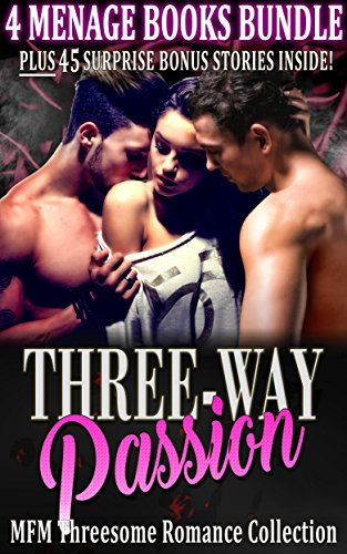 Three Way Passion Mfm Threesome Romance Collection By Publishing Hot Alpha