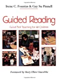 Guided Reading: Good First Teaching for All Children, Irene C. Fountas, Gay Su Pinnell, 0435088637