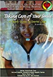 Taking Care of Your Smile, Autumn Libal and Christopher Hovius, 1590848462