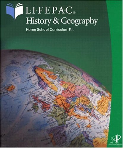History Lifepac (Lifepac History & Geography & Geography 10th Grade: Student and Teacher)