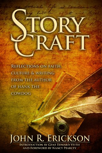Story Craft: Reflections on Faith, Culture and Writing From the Author of Hank the -