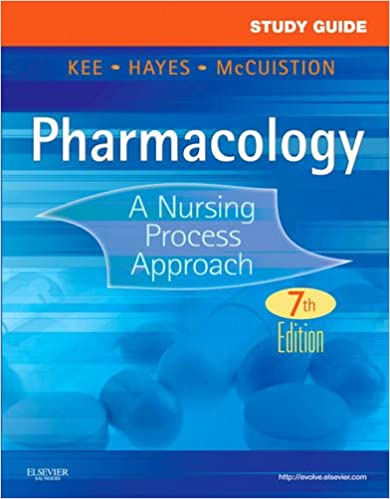 Study Guide for Pharmacology: A Nursing Process Approach, 7e ...