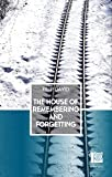The House of Remembering and Forgetting
