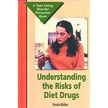 Understanding the Risks of Diet Drugs